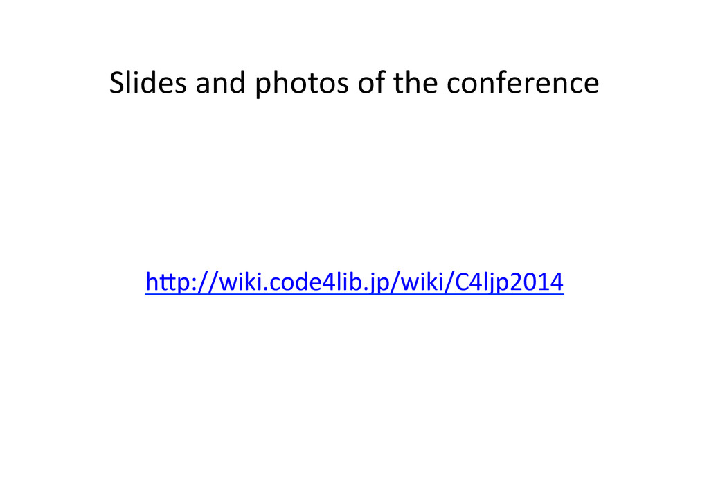 Slides and photos of the confere...