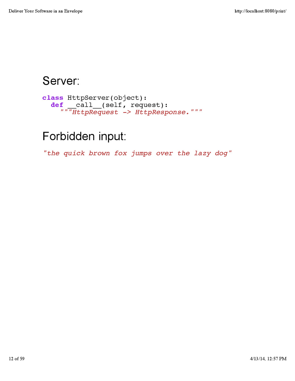 Server: class HttpServer(object): def __call__(...