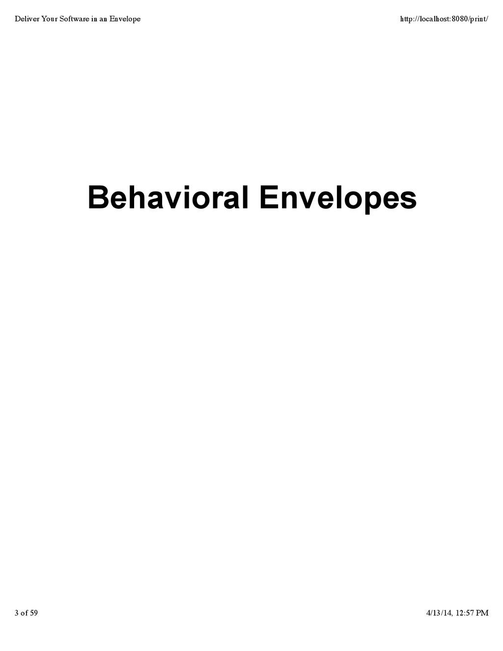 Behavioral Envelopes Deliver Your Software in a...