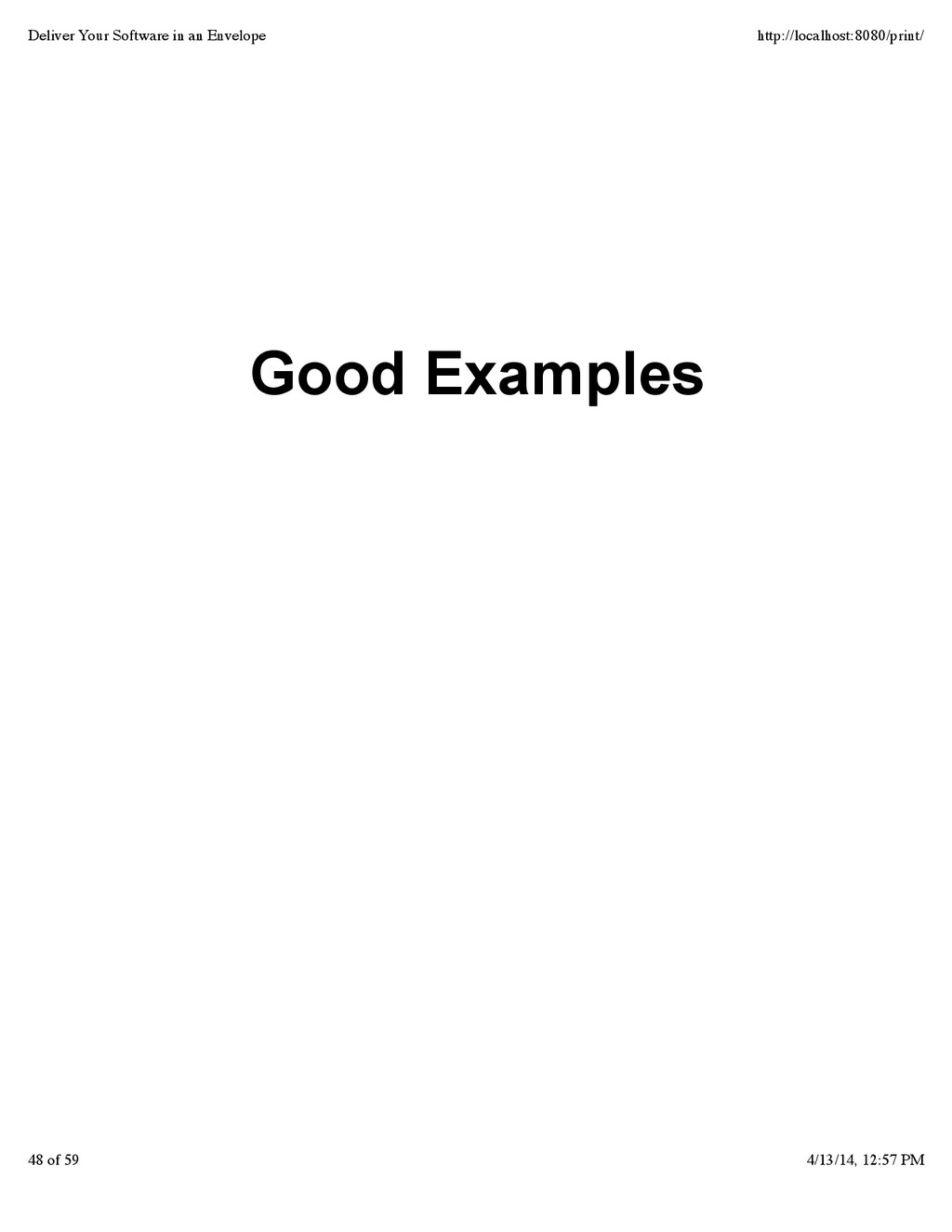 Good Examples Deliver Your Software in an Envel...