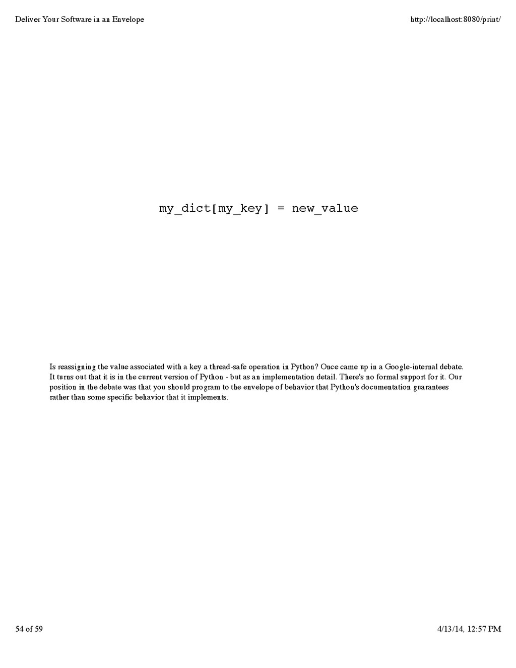 Is reassigning the value associated with a key ...