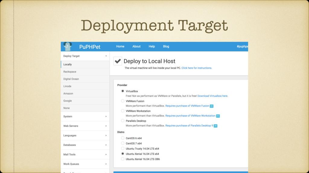 Deployment Target
