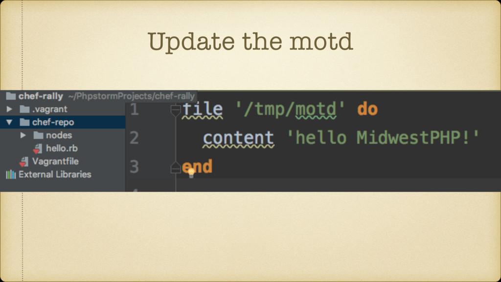 Update the motd