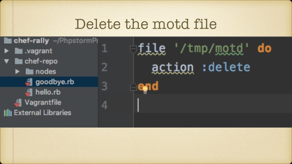 Delete the motd file