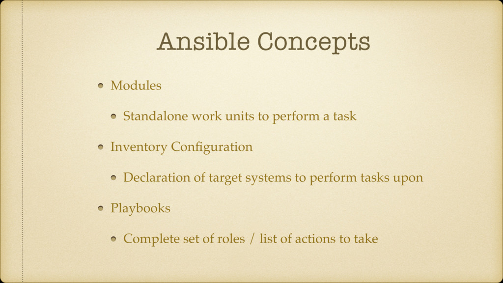 Ansible Concepts Modules Standalone work units ...