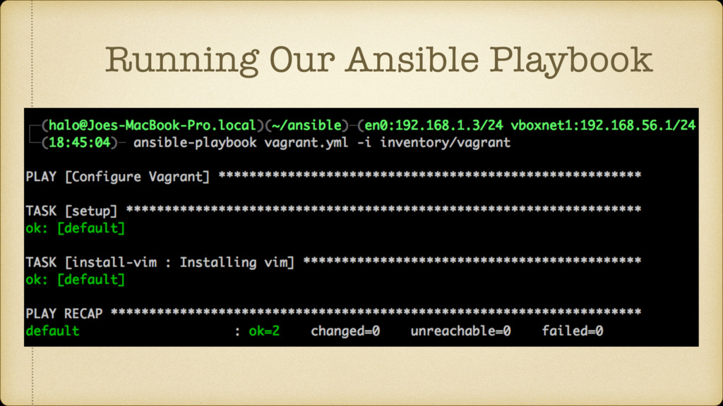 Running Our Ansible Playbook