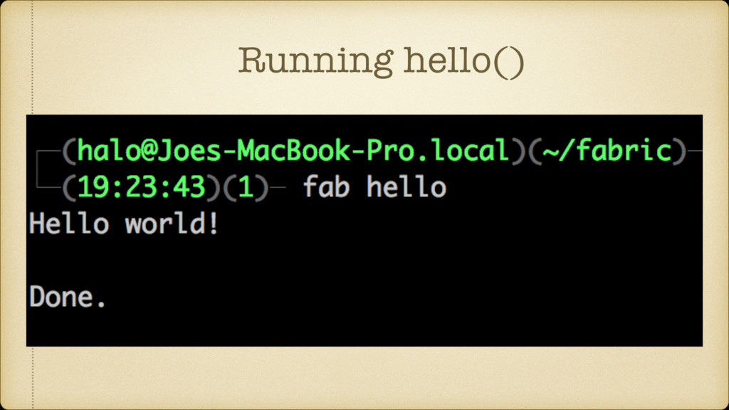 Running hello()