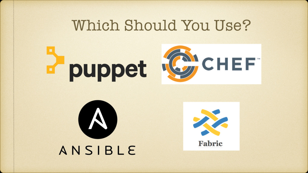 Which Should You Use?