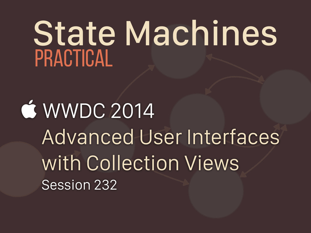State Machines  WWDC 2014 Advanced User Interf...