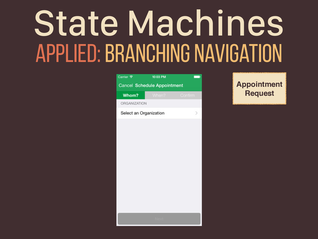 State Machines Applied: branching navigation Ap...