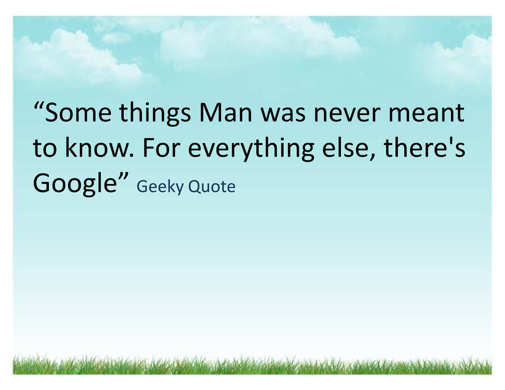 ͞Some things Man was never meant to know. For e...
