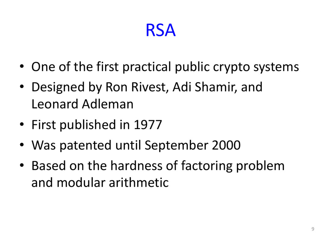 RSA • One of the first practical public crypto ...