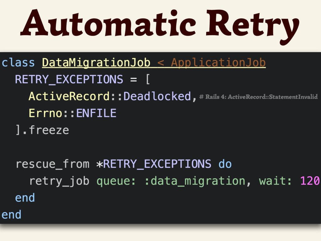 Automatic Retry # Rails 4: ActiveRecord::Statem...