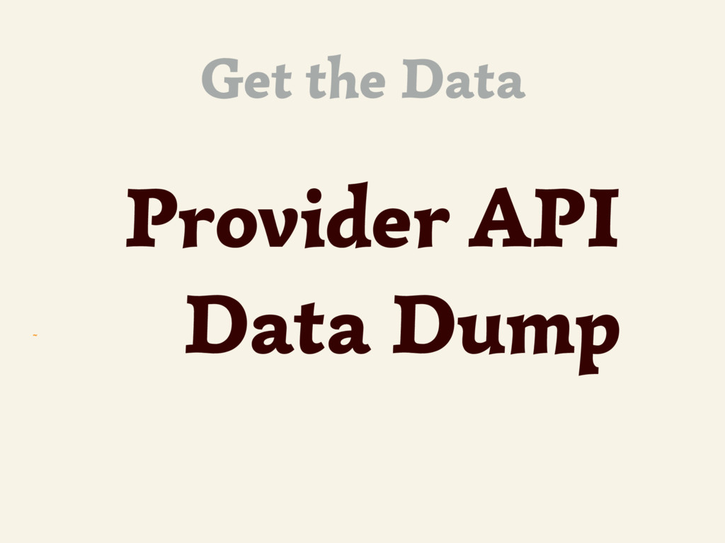 ~ Get the Data Provider API Data Dump