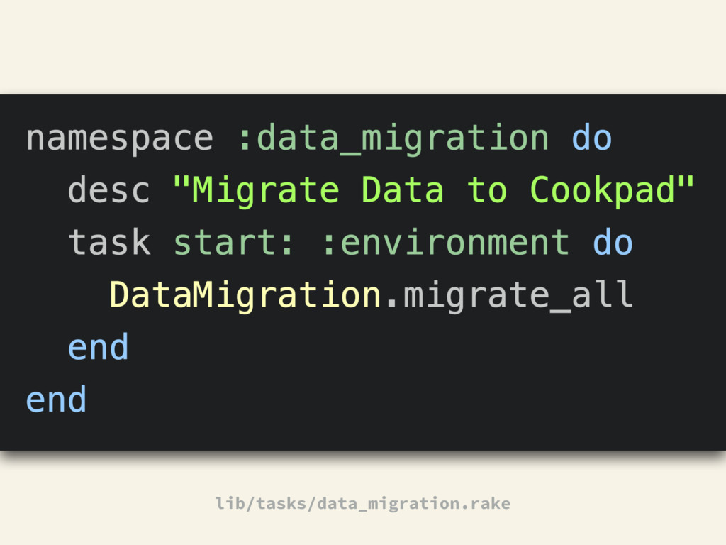 ~ lib/tasks/data_migration.rake