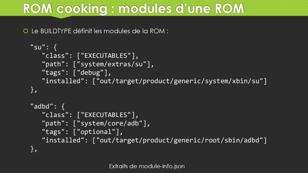 ROM cooking : modules d'une ROM  Le BUILDTYPE ...