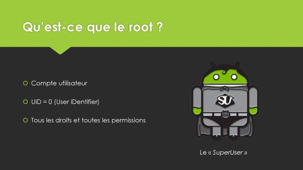 Qu'est-ce que le root ?  Compte utilisateur  ...