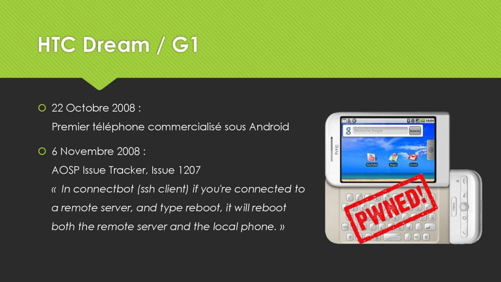 HTC Dream / G1  22 Octobre 2008 : Premier télé...