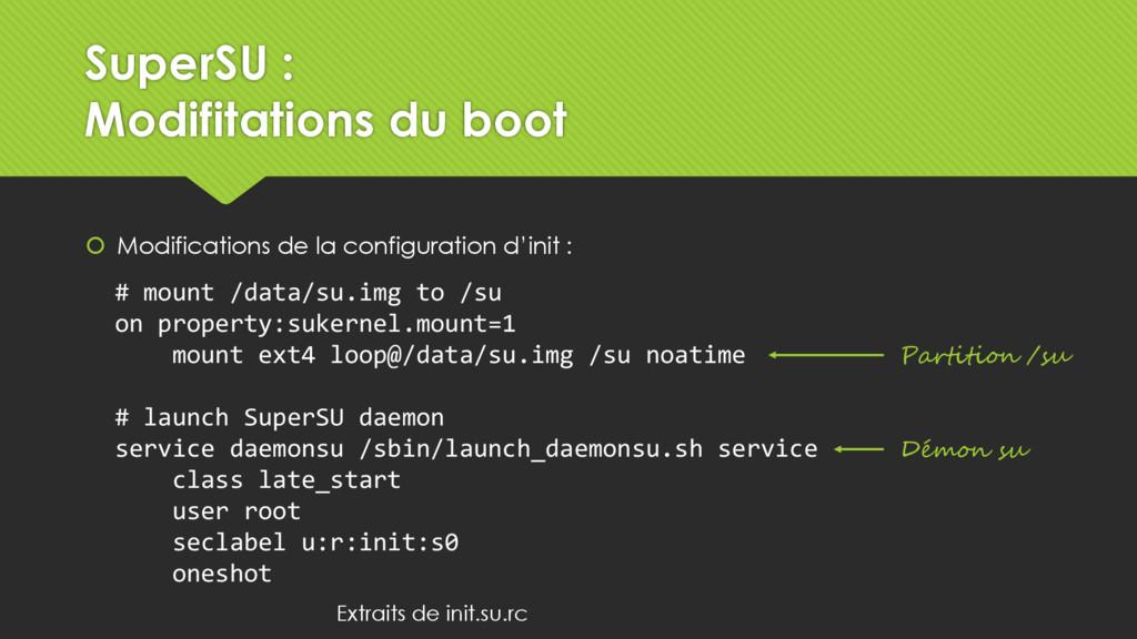 SuperSU : Modifitations du boot  Modifications...
