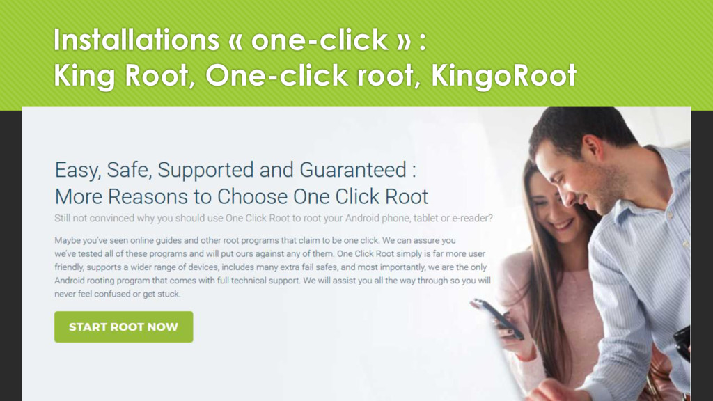 Installations « one-click » : King Root, One-cl...