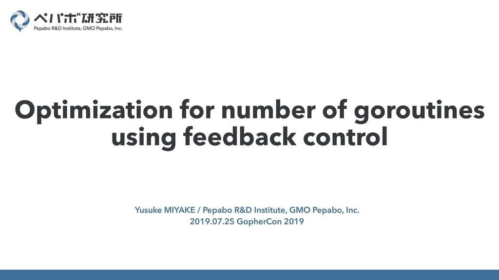 Yusuke MIYAKE / Pepabo R&D Institute, GMO Pepab...