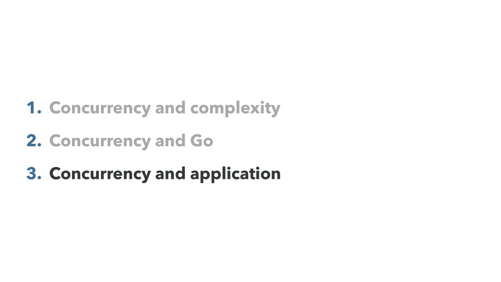 1. Concurrency and complexity 2. Concurrency an...