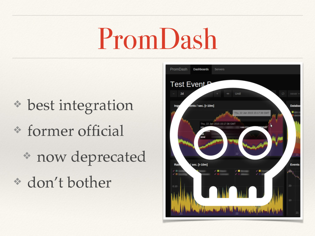 PromDash ❖ best integration ❖ former official ❖ ...