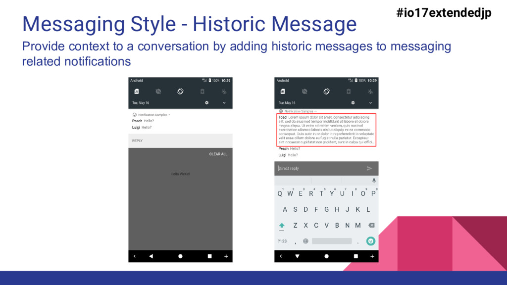Messaging Style - Historic Message #io17extende...