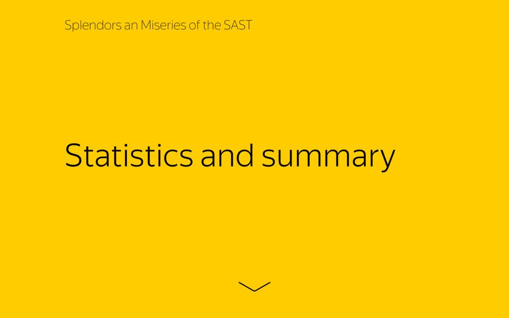 Statistics and summary Splendors an Miseries of...