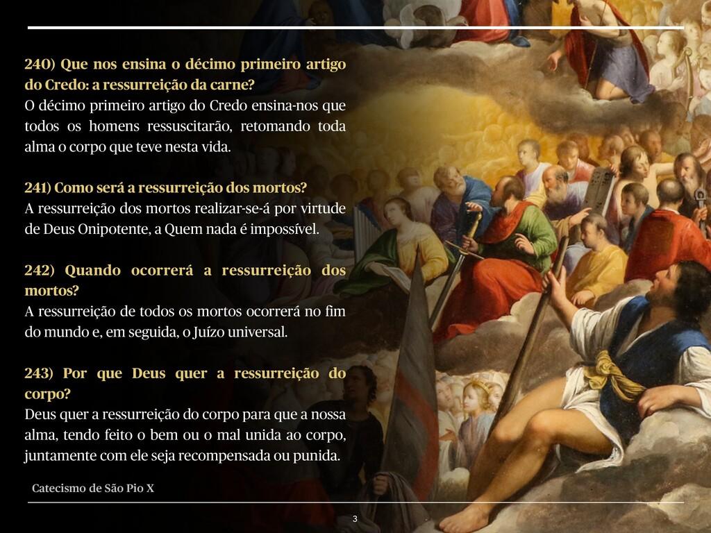 3 240) Que nos ensina o décimo primeiro artigo ...