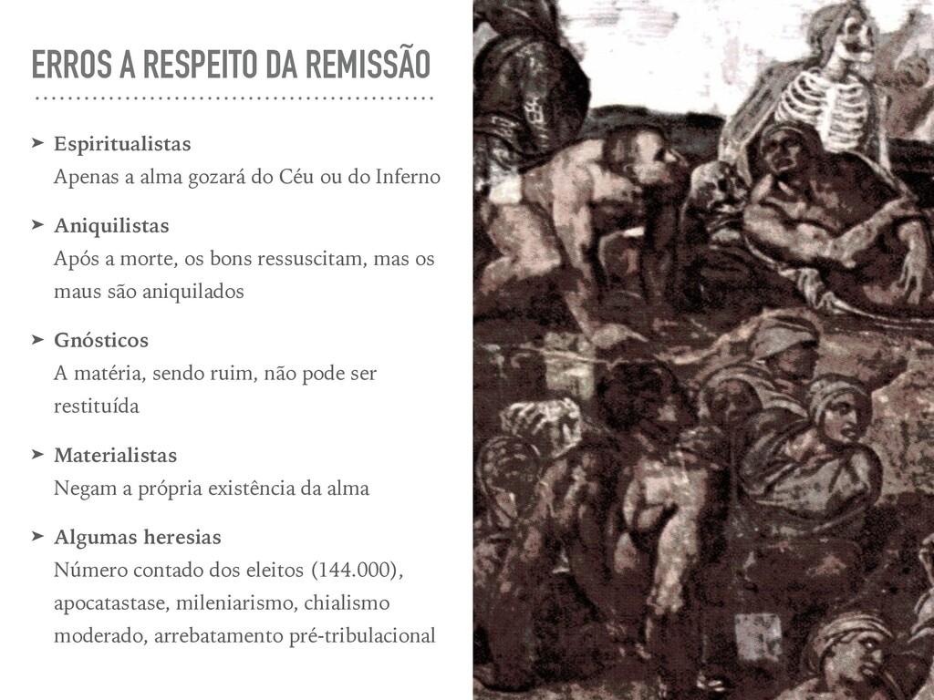 ERROS A RESPEITO DA REMISSÃO ➤ Espiritualistas ...