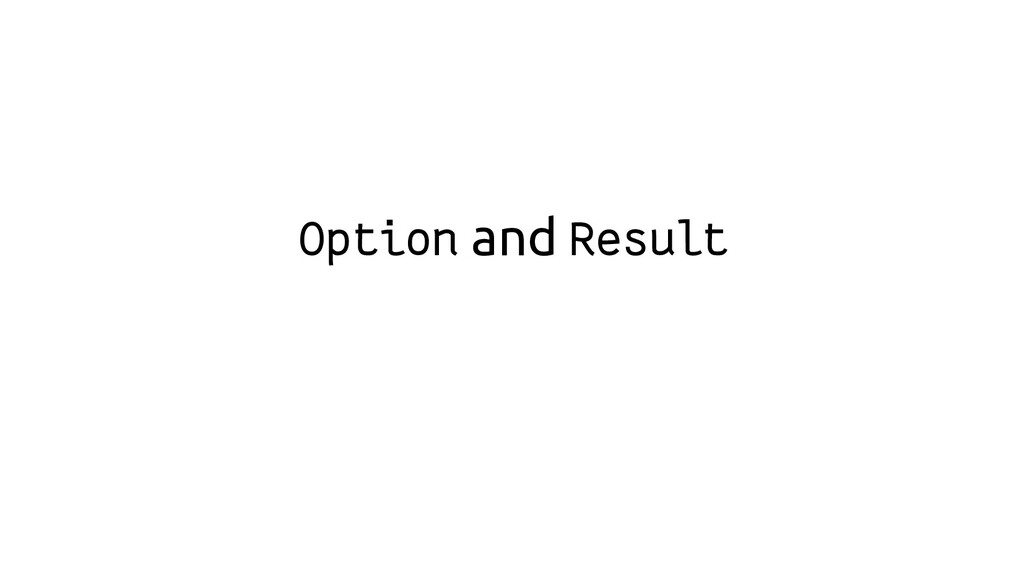 Option and Result