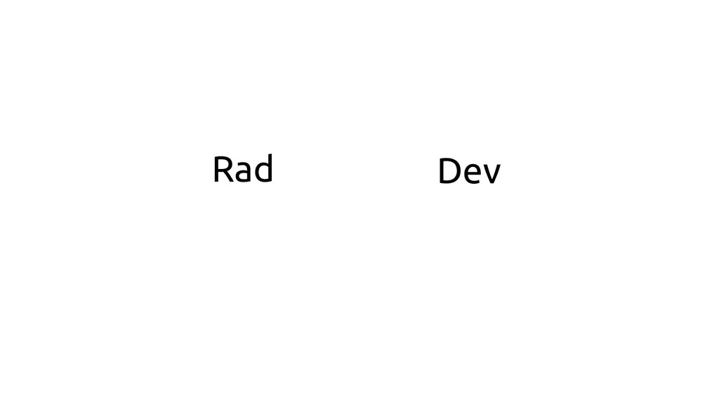 Rad Dev