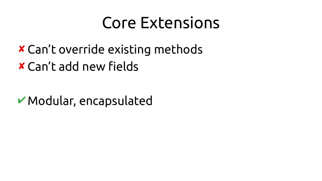 Core Extensions ✘ Can't override existing metho...