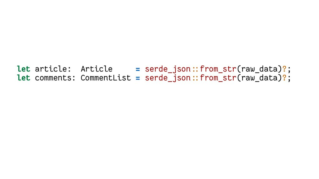 let article: Article = serde_json::from_str(raw...