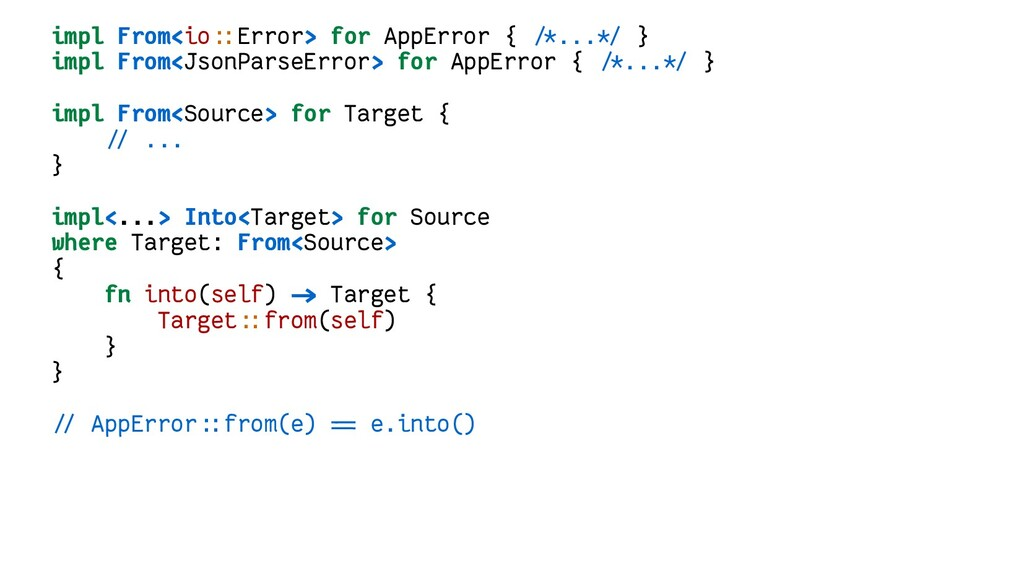 impl From<io::Error> for AppError { /*...*/ } i...