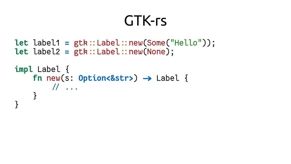 "GTK-rs let label1 = gtk::Label::new(Some(""Hello..."