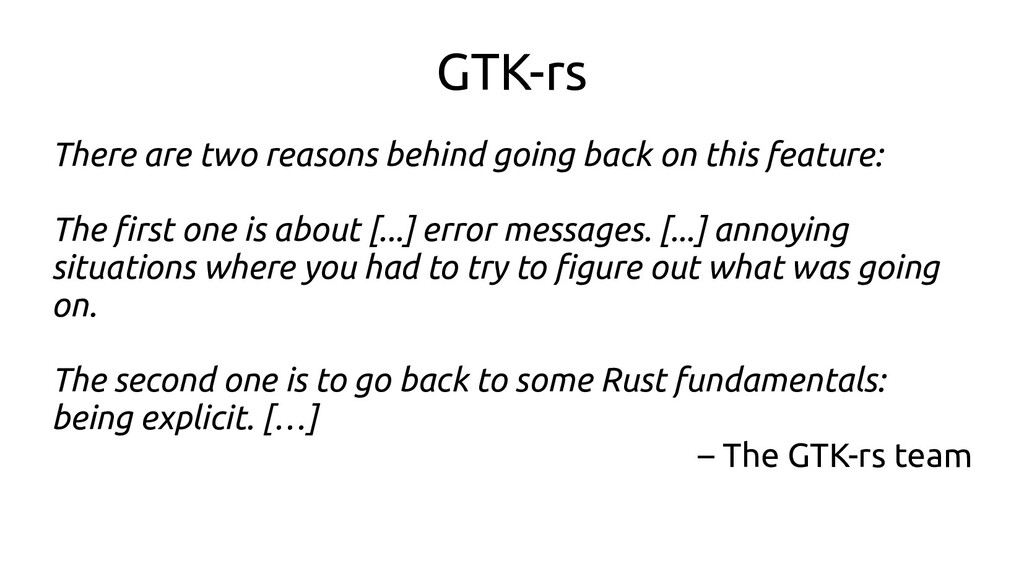 GTK-rs There are two reasons behind going back ...