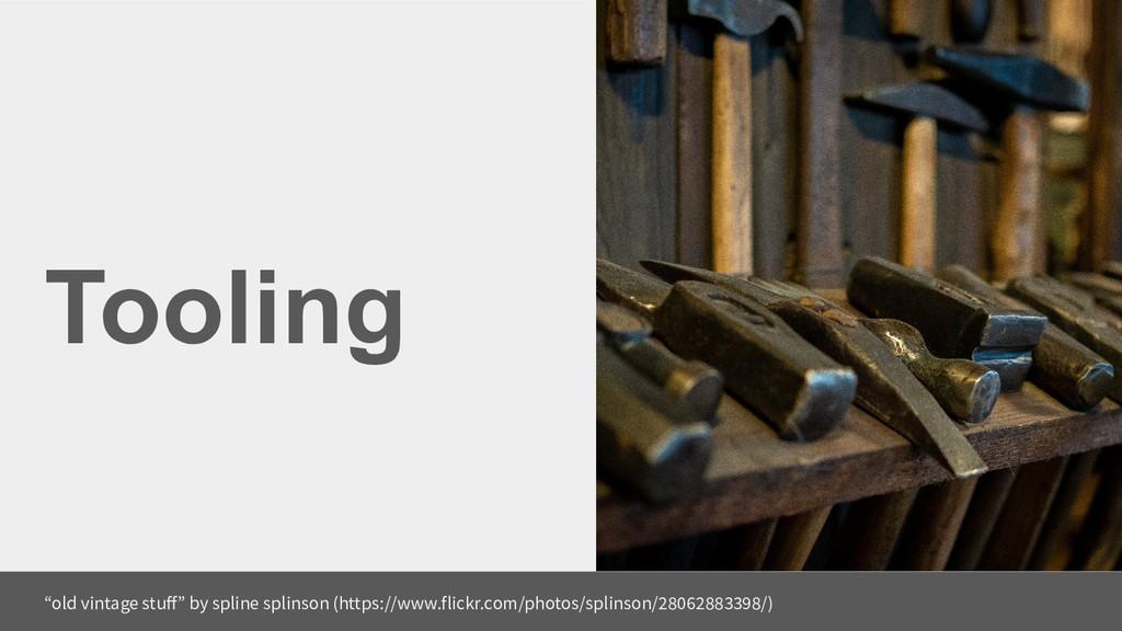 "Tooling ""old vintage stuff"" by spline splinson ..."