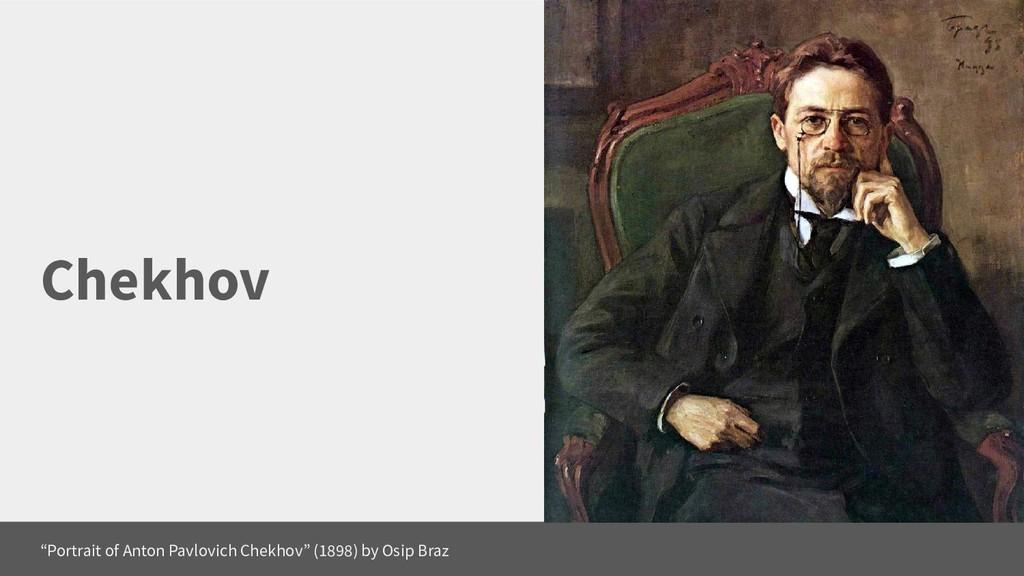 """Chekhov """"Portrait of Anton Pavlovich Chekhov"""" (..."""