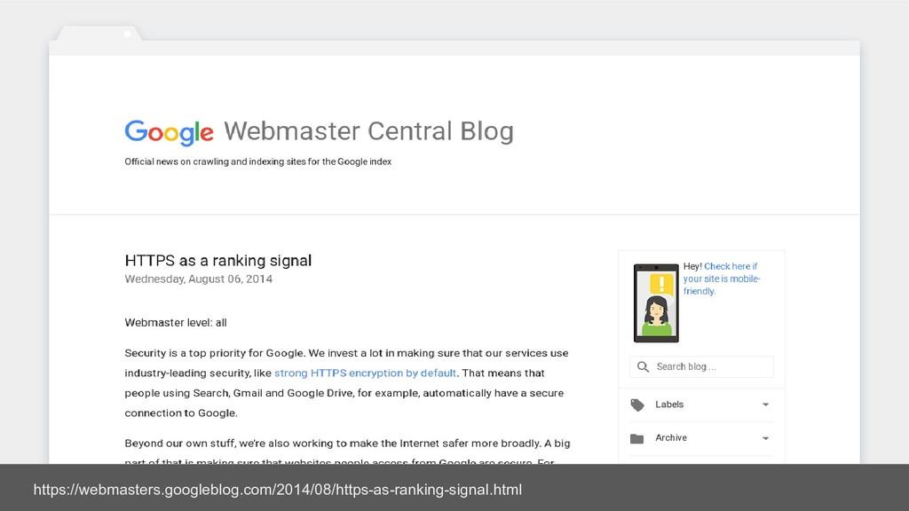 https://webmasters.googleblog.com/2014/08/https...