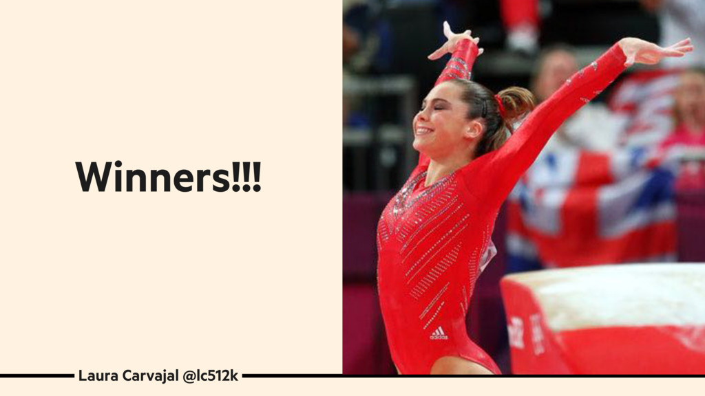 Laura Carvajal @lc512k Winners!!!