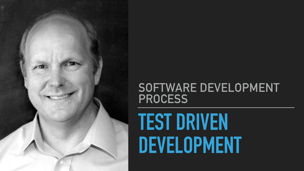 TEST DRIVEN DEVELOPMENT SOFTWARE DEVELOPMENT PR...