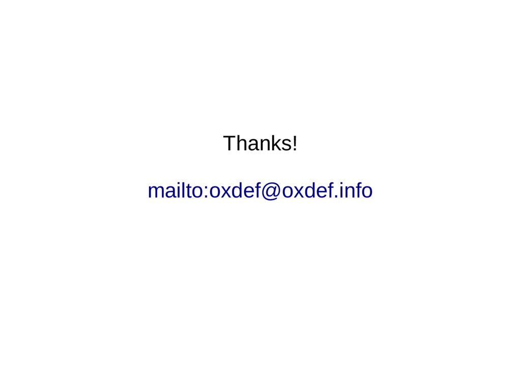 Thanks! mailto:oxdef@oxdef.info