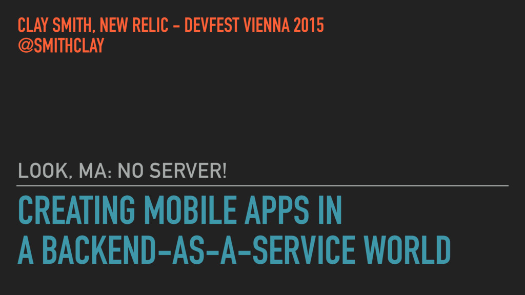 CREATING MOBILE APPS IN A BACKEND-AS-A-SERVICE ...