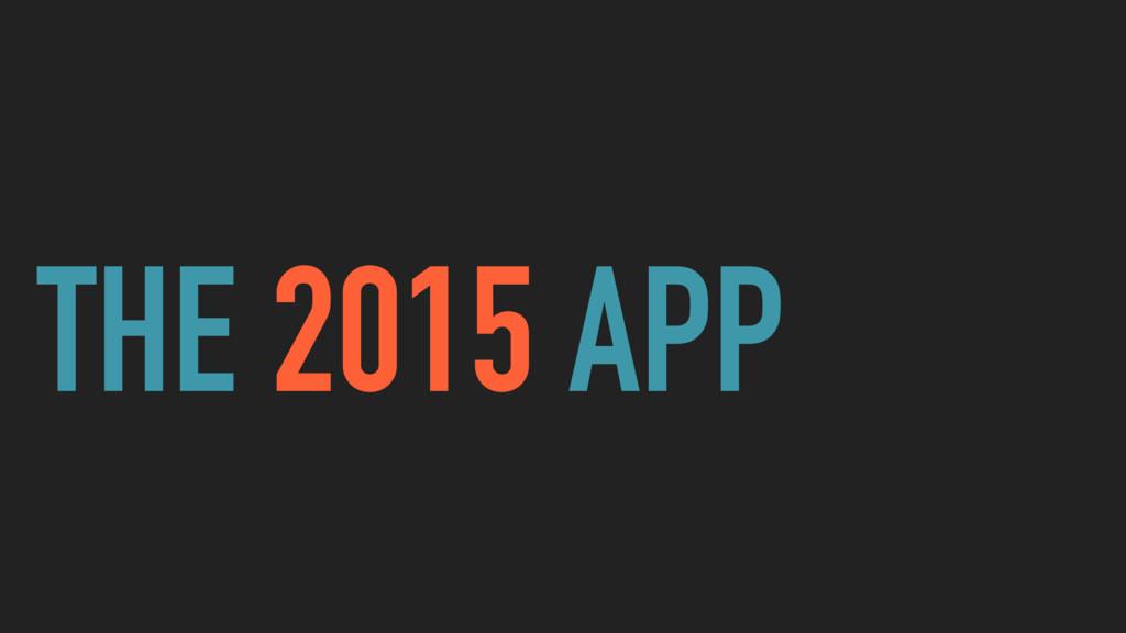 THE 2015 APP