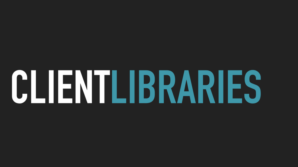 CLIENTLIBRARIES