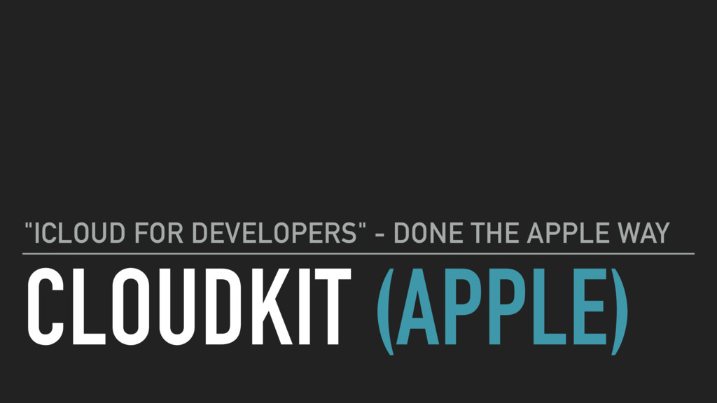 "CLOUDKIT (APPLE) ""ICLOUD FOR DEVELOPERS"" - DONE..."