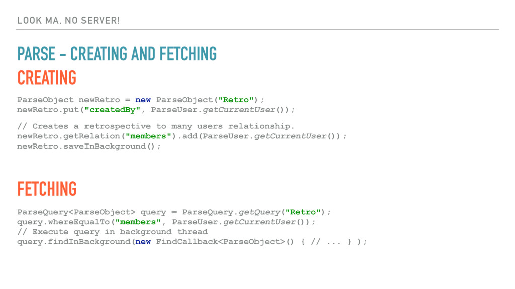 LOOK MA, NO SERVER! PARSE - CREATING AND FETCHI...
