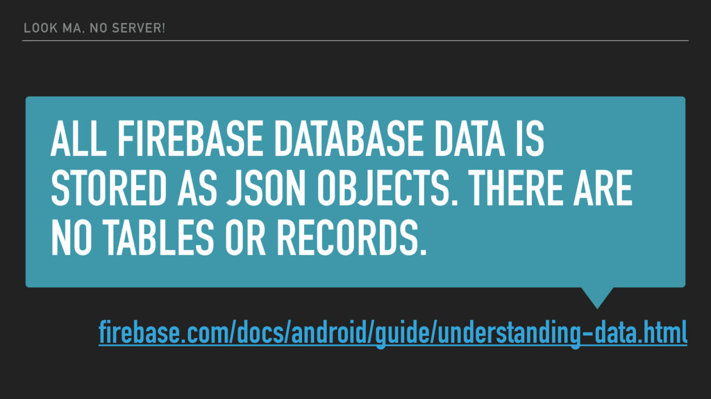 ALL FIREBASE DATABASE DATA IS STORED AS JSON OB...